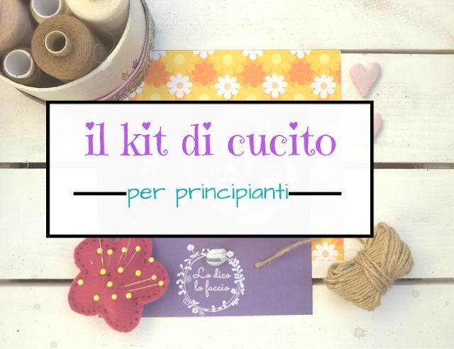 Il kit di cucito per principianti