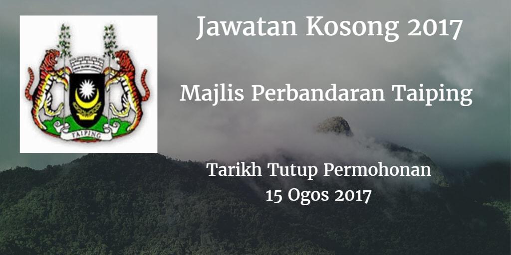 Jawatan Kosong MPTaiping 15 Ogos 2017