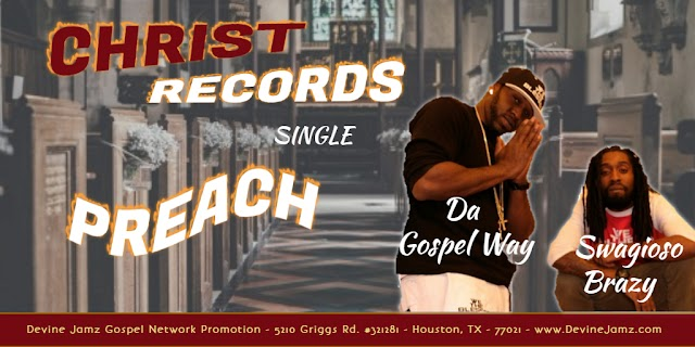"Featured Gospel Rapper ""Da Gospel Way"" Goes For Radio Adds With A Collaborated Project"