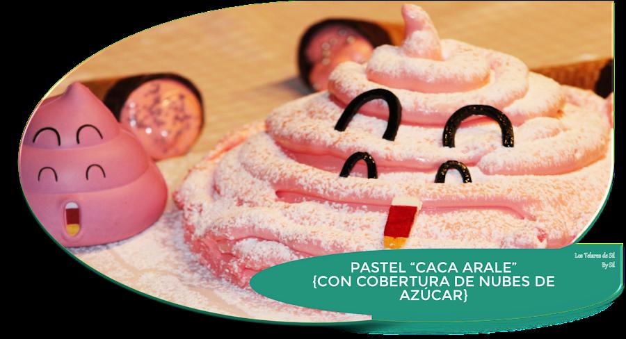"""PASTEL """"CACA ARALE"""" {CON COBERTURA DE NUBES DE AZÚCAR}"""