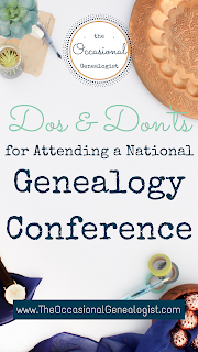 Dos and Don'ts for National Genealogy Conferences