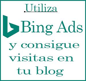 Visitas de calidad en un blog con Bing Ads