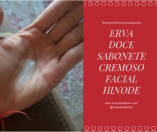 ERVA DOCE SABONETE CREMOSO FACIAL HINODE