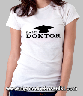 prezent na obronę doktoratu - koszulka Pani Doktor