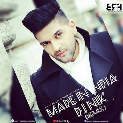 Made In India  Raggaeton Mix DJ NIK (Remix) Guru Randhawa