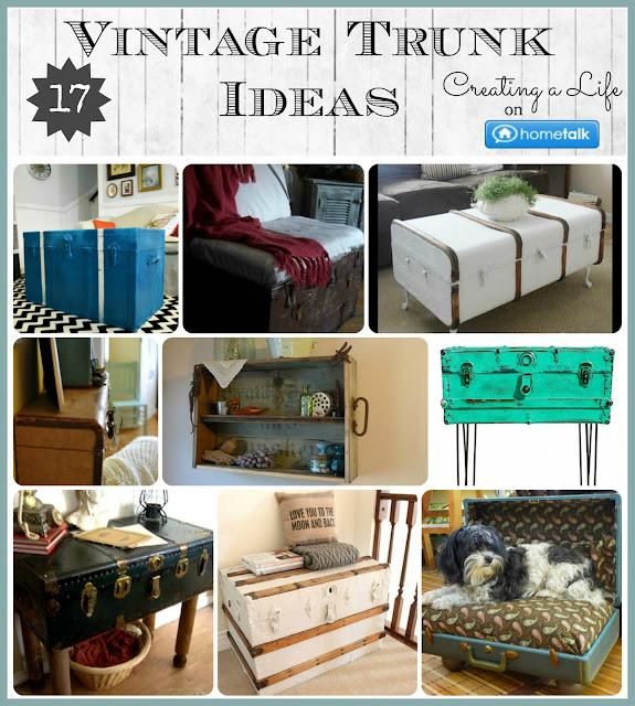 Creating A Life: Vintage Trunk Ideas on Hometalk