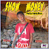 Glenn - Show Money feat SkyPH(Prod.By Fonkey Beatz)