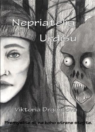 Výsledok vyhľadávania obrázkov pre dopyt Nepriatelia Urdisu - Viktória Drgoncová