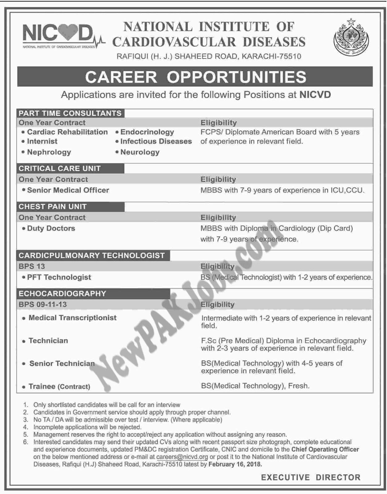 Last Date:  16 Feb 2018  Location:  Karachi  Posted on:  02 Feb 2018  Category:  Other  Organization:  Health Department    Website/Email:  careers@nicvd.org  No. of  Vacancies  13+  Education required:  Masters, FCPS Graduation, Intermediate, MBBS,