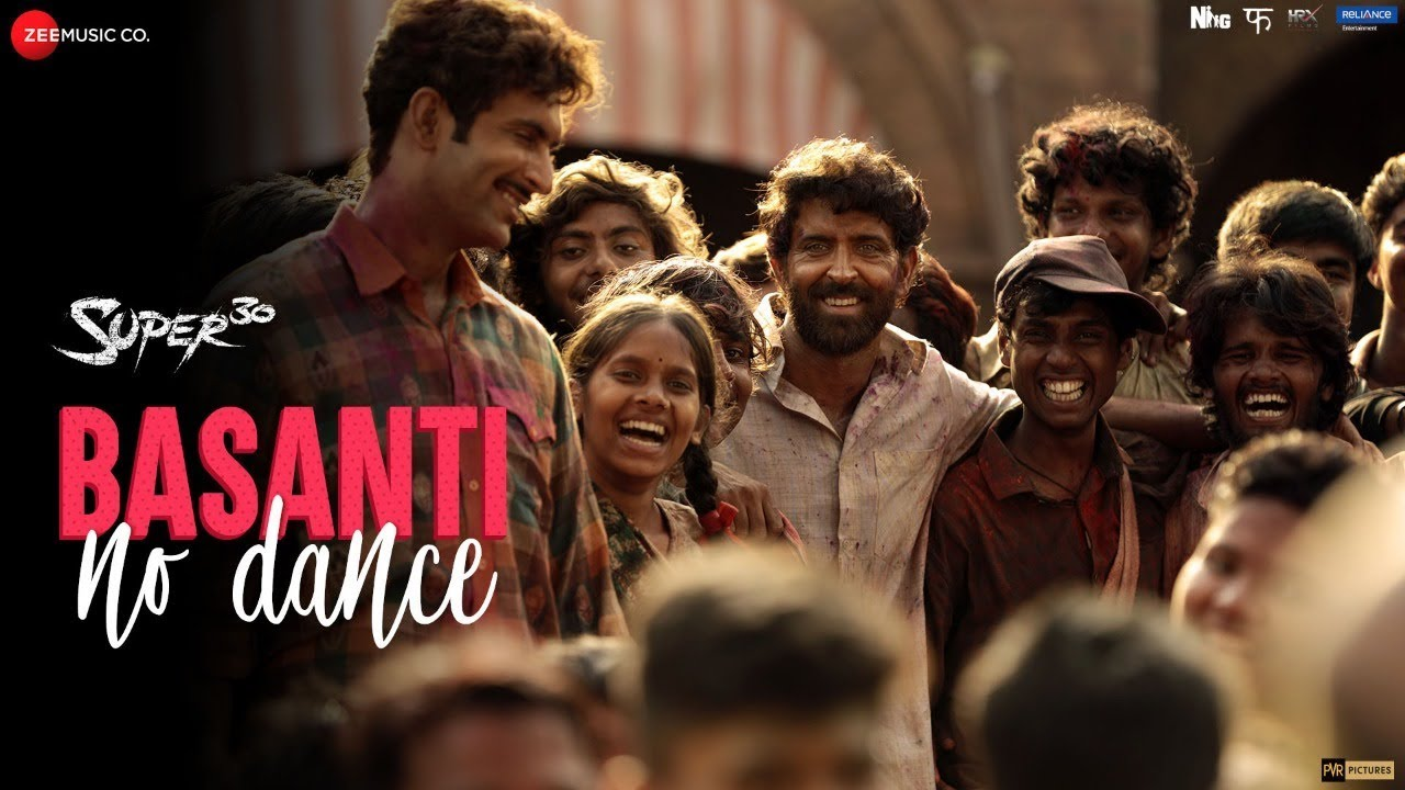 Basanti No Dance Hd Video Song Super 30 Hrithik Roshan Mrunal