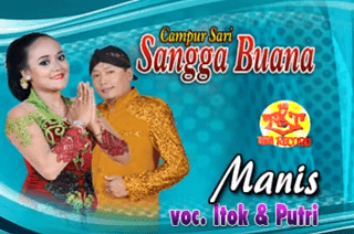 Lirik Lagu Manis - Itok & Putri