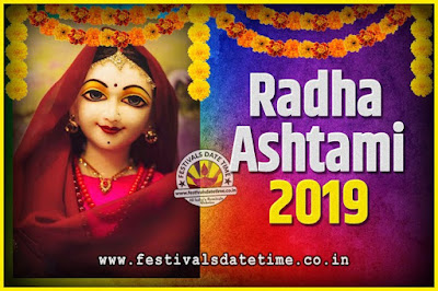 2019 Radha Astami Pooja Date and Time, 2019 Radha Astami Calendar