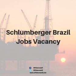 Schlumberger Brazil Jobs Vacancy