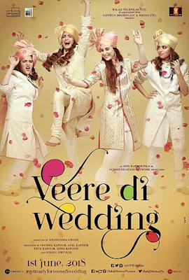 Veere Di Wedding (2018) HDRip Hindi Full Movie Watch Online Free