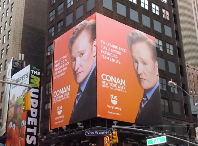Conan show New York Week billboards