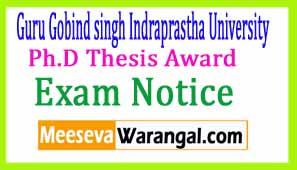 Guru Gobind singh Indraprastha University Ph.D Thesis Award 2017 Exam Notice