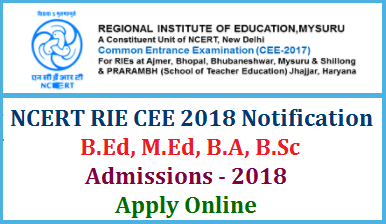 NCERT CEE National Council for Education Research and Training Common Entrance Exam 2018 Notification Inviting Online Applications for B.Sc B.Ed B.A M.Ed Courses in Reginal Institute of Education RIE. Course wise Eligibility Criteria Online Application form Admit Cards Scheme of Examination Seats avalable at different centres of RIE complete details here ncert-rie-cee-notification-for-b.ed-m.ed-b.sc-m.sc-apply-online