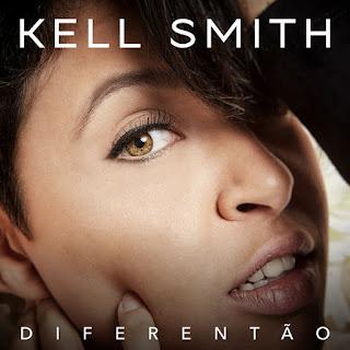 Baixar Música Diferentão - Kell Smith