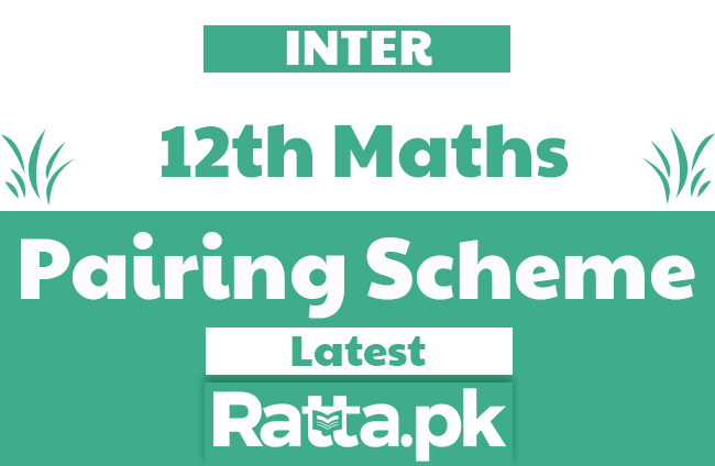 Inter 12th class Maths pairing Scheme 2019 - FSc/ICS 2nd year