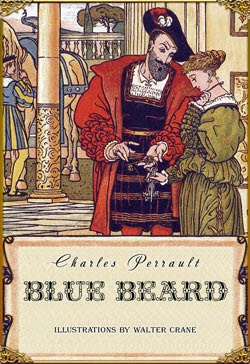 a summary of bluebeard a french folktale In his adaptation of the grisly french folk tale, the pioneer director, georges méliès, divides the story of cendrillon (1899)'s writer, charles perrault, into ten scenes, placing it amid a plethora of intricate and sophisticated sets.