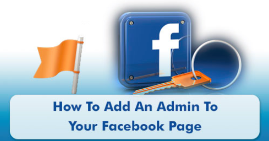 Add An Administrator To Facebook