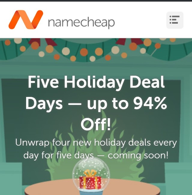 Namecheap Holiday Deal - Upto 94℅ off On Domain, Hosting, SSL.