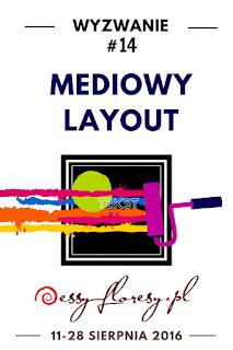 http://essy-floresy.blogspot.co.uk/2016/08/wyzwanie-14-mediowy-layout.html