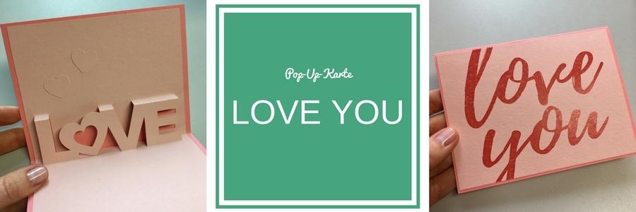 Pop-Up-Karte mit dem Schneideplotter, Motiv Love you, Plotter-Tipps, free download