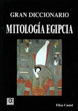 Gran diccionario de la mitología egipcia