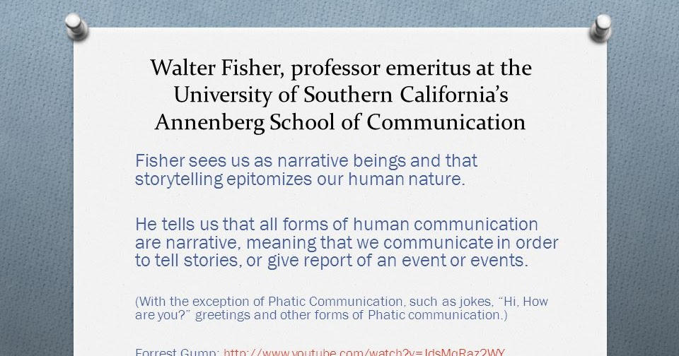 coherence and fidelity in narratives of activist essay Fisher's narrative paradigm is composed of three main tenets: 1) narrative fidelity, or a story's correspondence to reality, 2) narrative probability, or a story's internal coherence, and 3) good reasons, or a story's values.