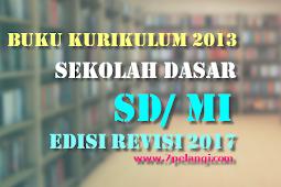 Download Buku Guru Dan Buku Siswa Kelas 1 2 3 4 5 6 SD/MI Kurikulum 2013 Revisi 2016 2017 2018 (Terbaru)