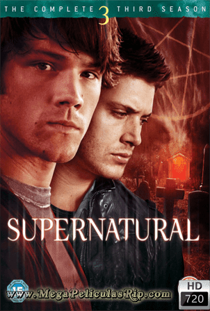 Supernatural Temporada 3 [720p] [Latino-Ingles] [MEGA]