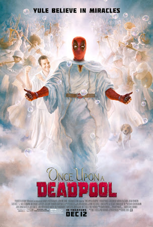Poster Of Hollywood Film Watch Online Once Upon A Deadpool 2018 Full Movie Download Free Watch Online 300MB