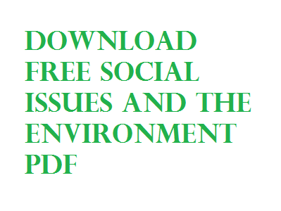 Download Free Social Issues and the Environment PDF