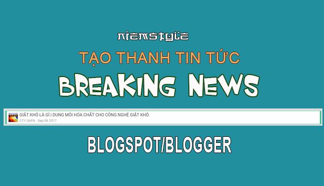 Thanh Breaking News đơn giản cho blogspot