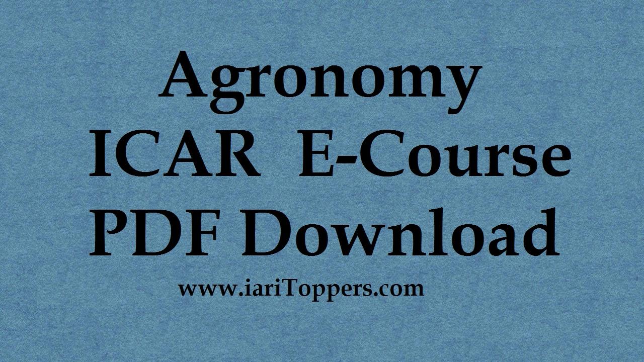 Agronomy ICAR Ecourse PDF Books Free Download E Krishi Shiksha