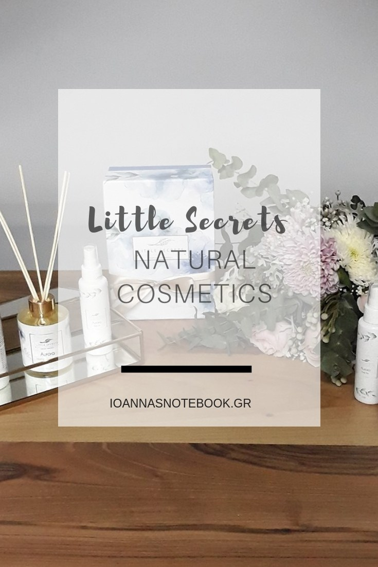 LITTLE SECRETS - Tο ελληνικό brand προσφέρει απλόχερα μικρά μυστικά ομορφιάς από φυσικές πρώτες ύλες. Συνταγές προϊόντων για το σώμα αναμειγμένες προσεκτικά με έλαια από αβοκάντο και jojoba, θαλάσσιο κολλαγόνο, κόκκους από ροδάκινο και βιταμίνη Ε είναι μερικά από τα εξαιρετικής ποιότητας συστατικά που περιέχουν τα φυσικά προϊόντα της LITTLE SECRETS | Ioanna's Notebook