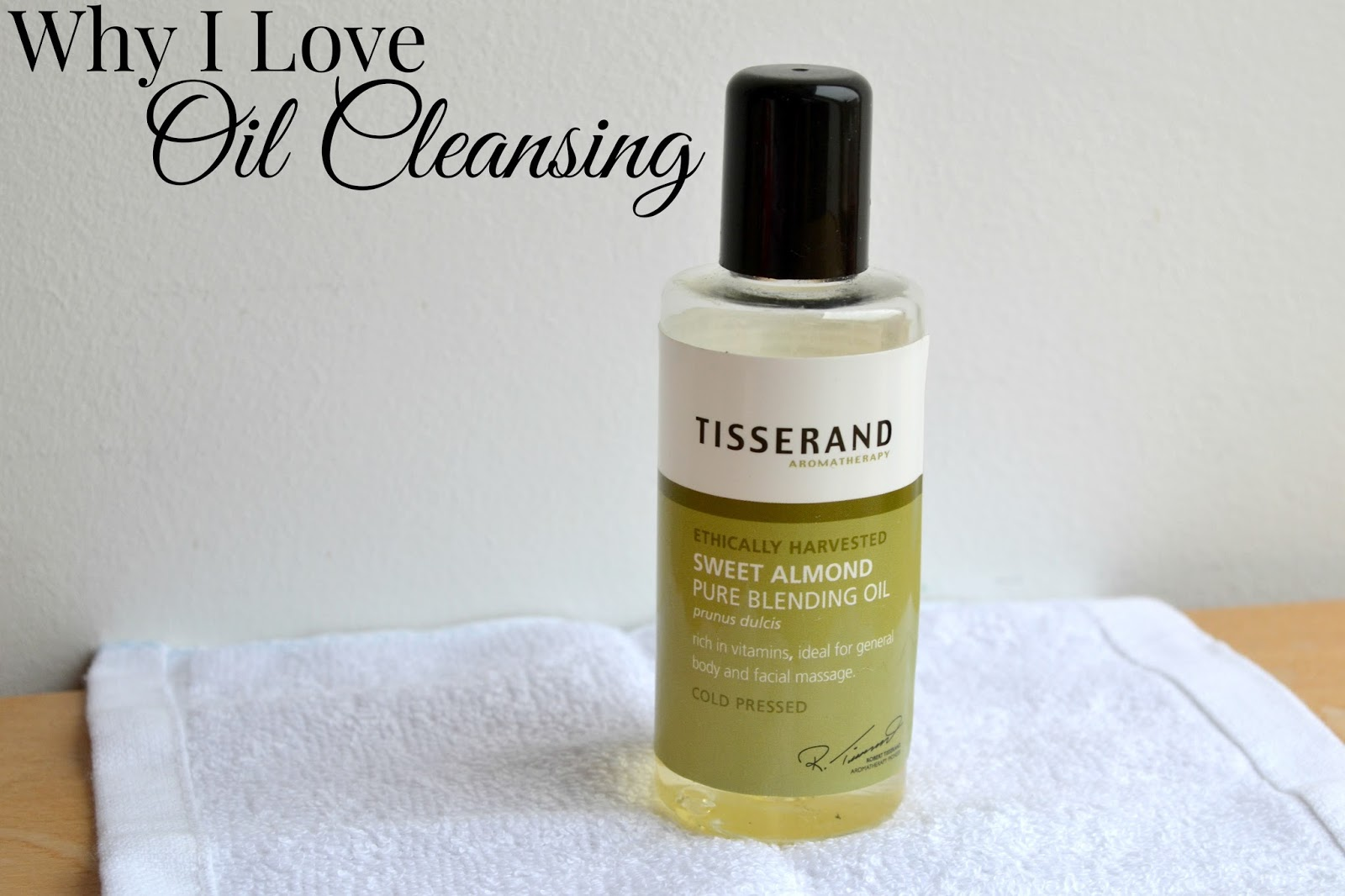 Why I Love Oil Cleansing! Sweet Almond Oil on a Flannel