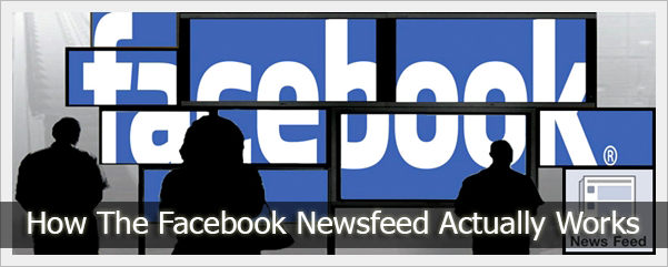 How Facebook Newsfeed works?