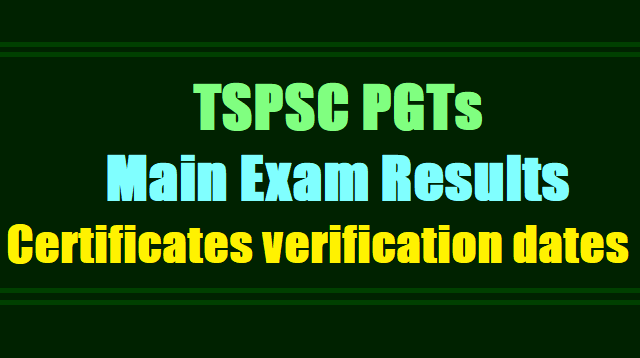 TSPSC PGT Hindi, English Main Exam Results, Certificates verification dates