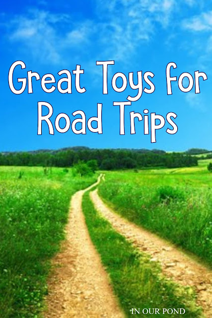 Great Toys for Road Trips and Travel // In Our Pond // toys for hospital stays // toys for airplanes // toys for waiting // travel toys for kids