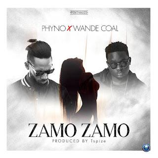 """[Music] Phyno - """"Zamo Zamo"""" Ft. Wande Coal"""