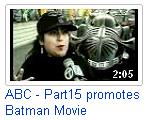 ABC - Part15 Promotes Batman!