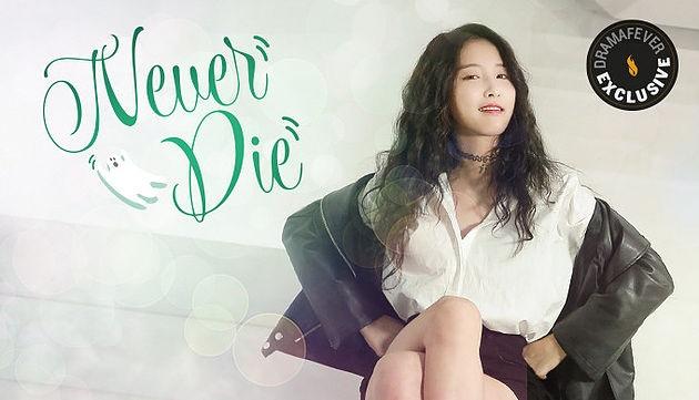 resenha k-drama never die