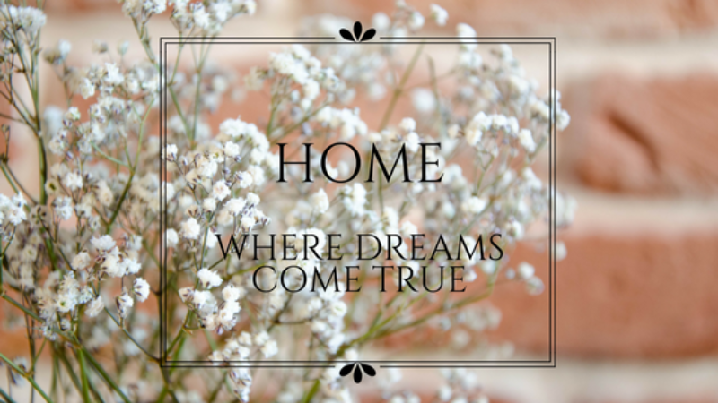 Home: Where Dreams Come True | Planning our perfect home