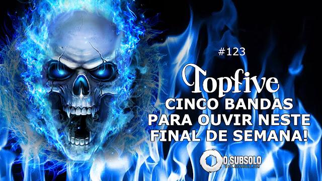 O Subsolo - TopFive #123