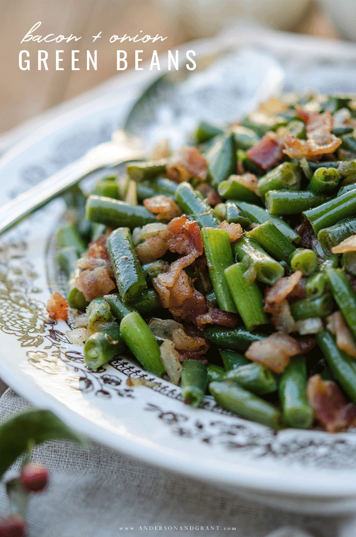 Perfect side dish for Sunday dinner - Bacon and Onion Green Beans #sidedishes #vegetables #recipes #andersonandgrant