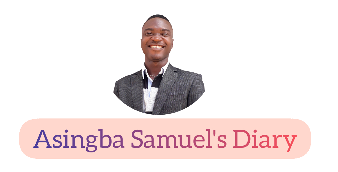 Diaries Of Asingba Samuel