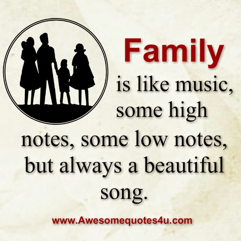 Awesome Quotes Family Is Like Music