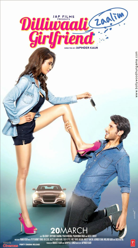 FIRST LOOK POSTER OF DILLIWAALI ZAALIM GIRLFRIEND